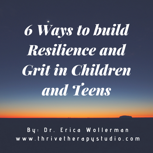 Developing Resilience In Teens And >> Thrive Therapy Blog